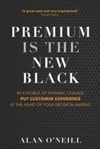 Premium is the New Black