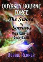 The Sword of Sorrows - Where Journey and Destiny Collide (Book 2)