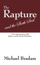 The Rapture and the Sixth Seal