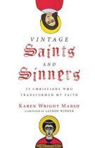 Vintage Saints and Sinners