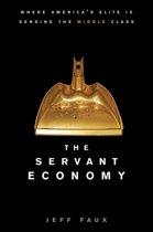 The Servant Economy