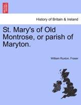 St. Mary's of Old Montrose, or Parish of Maryton.
