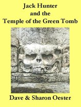 Nate Hunter and the Temple of the Green Tomb