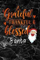 grateful thankful & blessed santa: Christmas black marble Gratitude Journal for More Mindfulness, Happiness and Productivity The Perfect Gift for wome