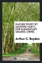 Nature Study by Months