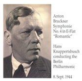 "Bruchner:Symphony No.4 in E-flat, ""Romantic"""