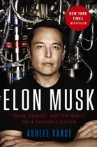 Boek cover Elon musk: tesla, spacex, and the quest for a fantastic future van Ashlee Vance (Paperback)