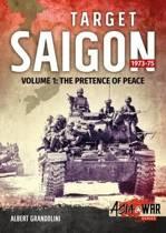 Target Saigon 1973-75 Volume 1