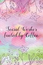 Social Worker fueled by Coffee