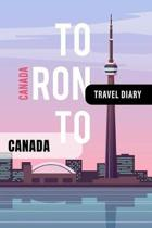Canada Travel Diary: Guided Journal Log Book To Write Fill In - 52 Famous Traveling Quotes, Daily Agenda Time Table Planner - Travelers Vac