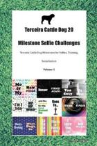 Terceira Cattle Dog 20 Milestone Selfie Challenges Terceira Cattle Dog Milestones for Selfies, Training, Socialization Volume 1
