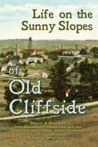 Life on the Sunny Slopes of Old Cliffside