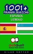 1001+ Frases Basicas Espanol - Uzbeko