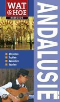 Wat & Hoe reisgids / Andalusië