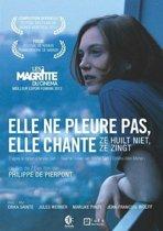 Elle Ne Pleure Pas, Elle Chante (dvd)