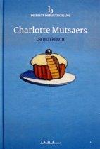 Charlotte Mutsaers, De markiezin - reeks: De Beste Debuutromans (speciale editie De Volkskrant, 2011) - hardcover met leeslint