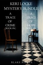 Keri Locke Mystery Bundle: A Trace of Crime (#4) and A Trace of Hope (#5)