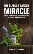 The Bladder Cancer Miracle