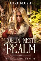 Goblin Nests of Realm: The Alchemist's Wife