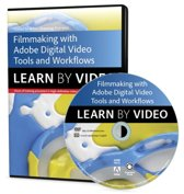 Filmmaking Workflows with Adobe Pro Video Tools