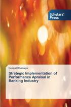 Strategic Implementation of Performance Apraisal in Banking Industry