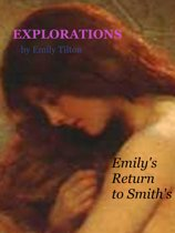 Explorations: Emily's Return to Smith's