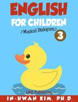 English for Children Musical Dialogues Book 3