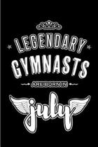Legendary Gymnasts are born in July