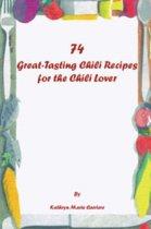 74 Great-tasting Chili Recipes