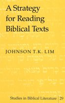 A Strategy for Reading Biblical Texts