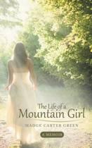 The Life of a Mountain Girl
