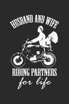 Husband and wife riding partner for life: Motorcycle Married Couple Biker Notebook 6x9 Inches 120 lined pages for notes Notebook 6x9 Inches - 120 line