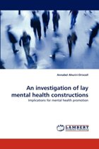 An Investigation of Lay Mental Health Constructions
