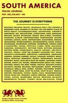 South America Travel Journal, Pop. 388,528,882 + Me