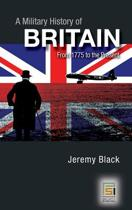 A Military History of Britain