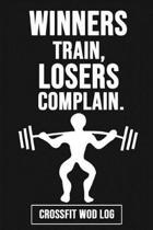 Winners Train, Losers Complain
