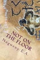 Not on the Floor