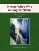 Mwape Who's Who Among Zambians
