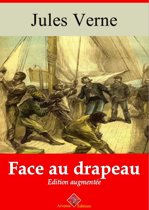 Face au drapeau – suivi d'annexes