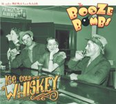 Ice Cold Whiskey