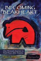 Becoming Bearheart