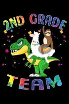 2nd Grade Team: Journal for Llama Sloth T-Rex Lover First Day Of School