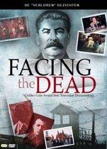 Facing the Dead
