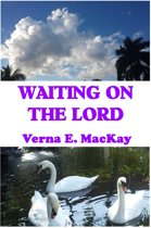 Waiting On The Lord