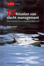 Tien rituelen van slecht management