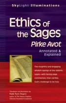 Ethics of the Sages: Pirke AvotAnnotated & Explained