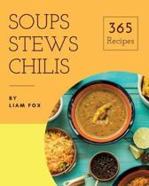 Soups, Stews and Chilis 365