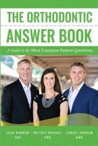 The Orthodontic Answer Book