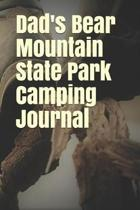 Dad's Bear Mountain State Park Camping Journal