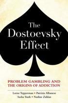 The Dostoevsky Effect